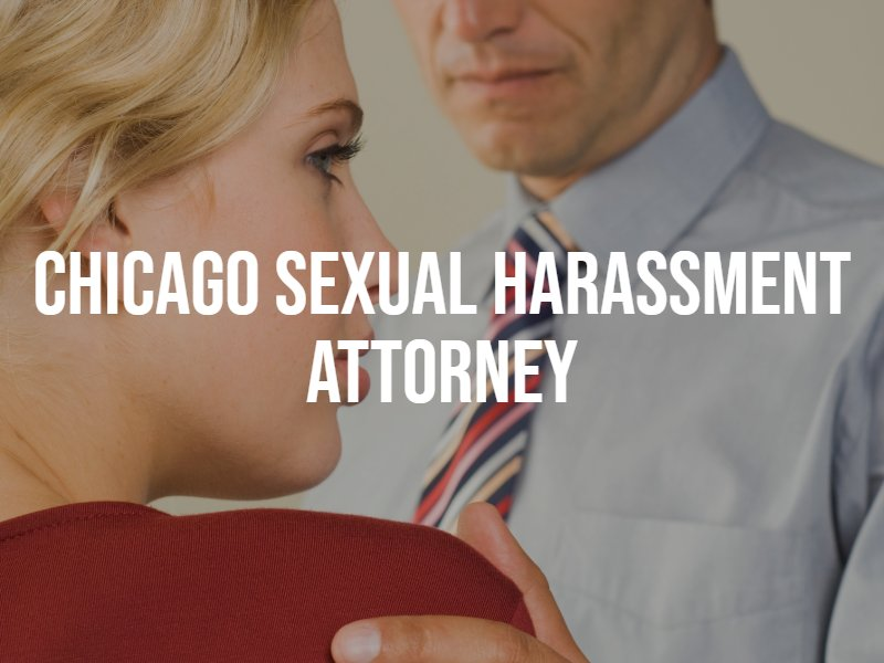 Chicago sexual harassment attorney