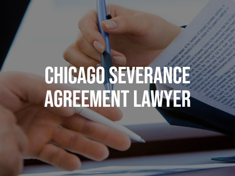 Chicago severance agreement lawyer